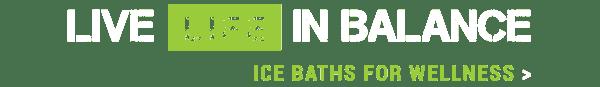 Pride on the Line Ice Baths - Wellness Live Life In Balance